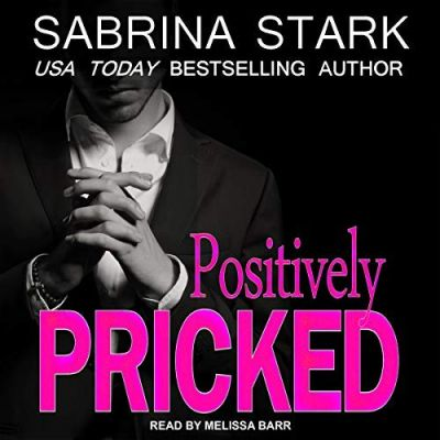 Positively Pricked Audiobook